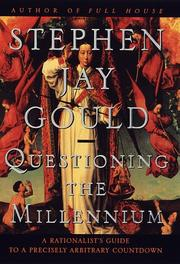QUESTIONING THE MILLENNIUM by Stephen Jay Gould