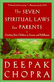 THE SEVEN SPIRITUAL LAWS FOR PARENTS by Deepak Chopra