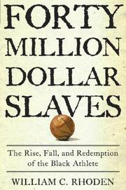 $40 MILLION SLAVES by William C. Rhoden