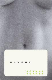 HUNGRY by Joanna Torrey