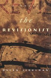 THE REVISIONIST by Helen Schulman