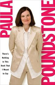 THERE'S NOTHING IN THIS BOOK THAT I MEANT TO SAY by Paula Poundstone
