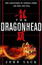 THE DRAGONHEAD by John Sack