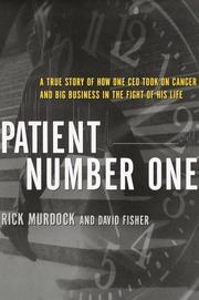 PATIENT NUMBER ONE by Rick Murdock
