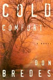 COLD COMFORT by Don Bredes