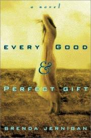 EVERY GOOD AND PERFECT GIFT by Brenda Jernigan