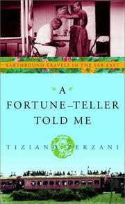 A FORTUNE-TELLER TOLD ME by Tiziano Terzani