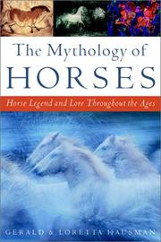 THE MYTHOLOGY OF HORSES by Gerald Hausman
