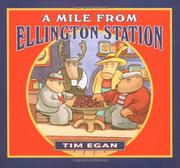 A MILE FROM ELLINGTON STATION by Tim Egan