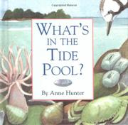 WHAT'S IN A TIDE POOL? by Anne Hunter