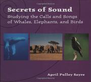 SECRETS OF SOUND by April Pulley Sayre
