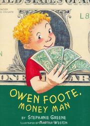 OWEN FOOTE, MONEY MAN by Stephanie Greene