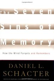 THE SEVEN SINS OF MEMORY by Daniel L. Schacter