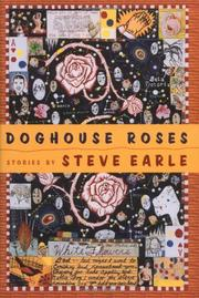 DOGHOUSE ROSES by Steve Earle