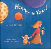 HAPPY TO YOU! by Caron Lee Cohen