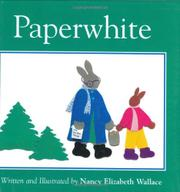 PAPERWHITE by Nancy Elizabeth Wallace