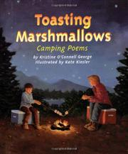 TOASTING MARSHMALLOWS by Kristine O'Connell George