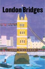 LONDON BRIDGES by Jane Stevenson