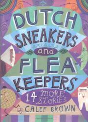 DUTCH SNEAKERS AND FLEAKEEPEERS by Calef Brown