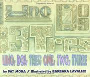 """""""UNO, DOS, TRES: ONE, TWO, THREE"""" by Pat Mora"""