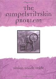 THE RUMPELSTILTSKIN PROBLEM by Vivian Vande Velde