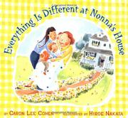 EVERYTHING IS DIFFERENT AT NONNA'S HOUSE by Caron Lee Cohen
