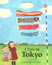 I LIVE IN TOKYO by Mari Takabayashi