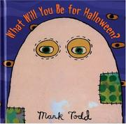 WHAT WILL YOU BE FOR HALLOWEEN? by Mark Todd