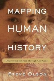 MAPPING HUMAN HISTORY by Steve Olson