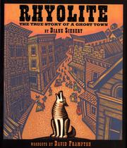 RHYOLITE by Diane Siebert