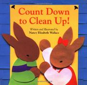 COUNT DOWN TO CLEAN UP! by Nancy Elizabeth Wallace