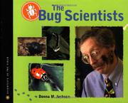 THE BUG SCIENTISTS by Donna M. Jackson