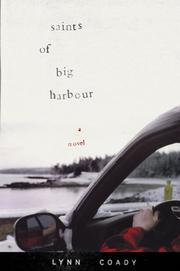 SAINTS OF BIG HARBOUR by Lynn Coady