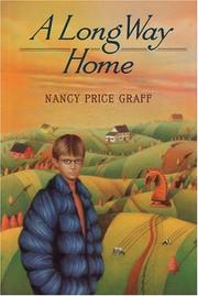 A LONG WAY HOME by Nancy Price Graff