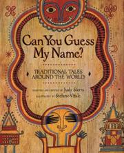 CAN YOU GUESS MY NAME? by Judy Sierra