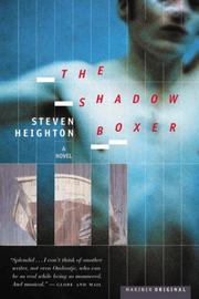 THE SHADOW BOXER by Steven Heighton
