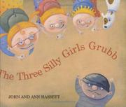 Cover art for THE THREE SILLY GIRLS GRUBB