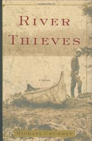 RIVER THIEVES by Michael Crummey