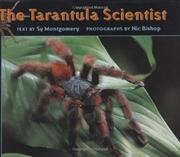THE TARANTULA SCIENTIST by Sy Montgomery