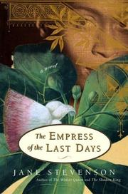 THE EMPRESS OF THE LAST DAYS by Jane Stevenson