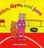 MIM, GYM, AND JUNE by Denis Roche