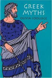 GREEK MYTHS by Olivia Coolidge