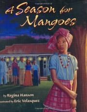 A SEASON FOR MANGOES by Regina Hanson