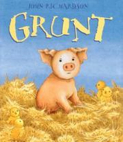 GRUNT by John Richardson