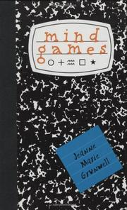MIND GAMES by Jeanne Marie Grunwell
