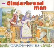 THE GINGERBREAD MAN by Carol Jones