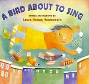 A BIRD ABOUT TO SING by Laura Nyman Montenegro