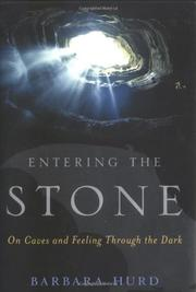ENTERING THE STONE by Barbara Hurd