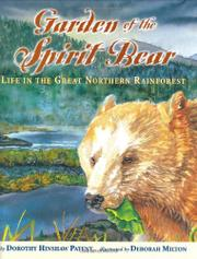 GARDEN OF THE SPIRIT BEAR by Dorothy Hinshaw Patent
