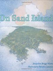 ON SAND ISLAND by Jacqueline Briggs Martin